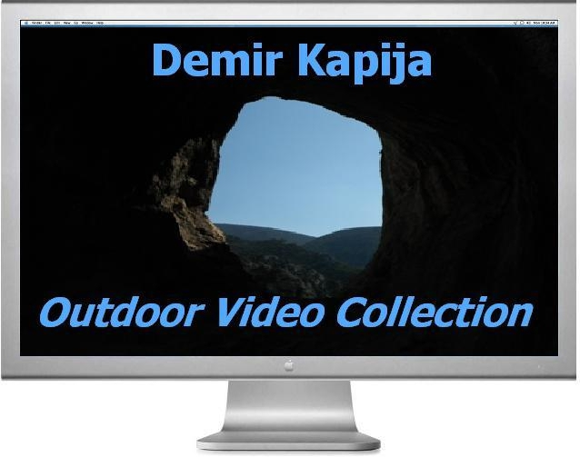Видео коллекция Outdoor Demir Kapija (Македония, Путешествия, klenov, rock for everybody, macedonia, climbing)