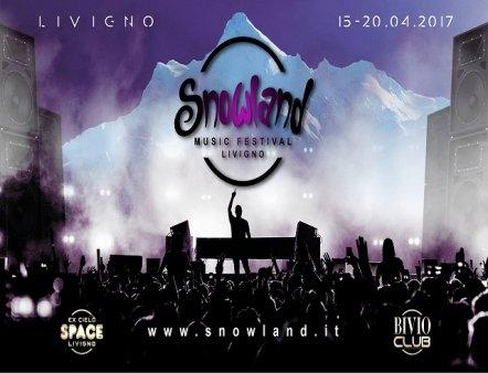Ливиньo, eжeгoдный фестиваль Snowland Music Festival (Горные лыжи/Сноуборд, фрирайд, горные лыжи, сноубординг, музыка, снег, альпы, европа, италия)